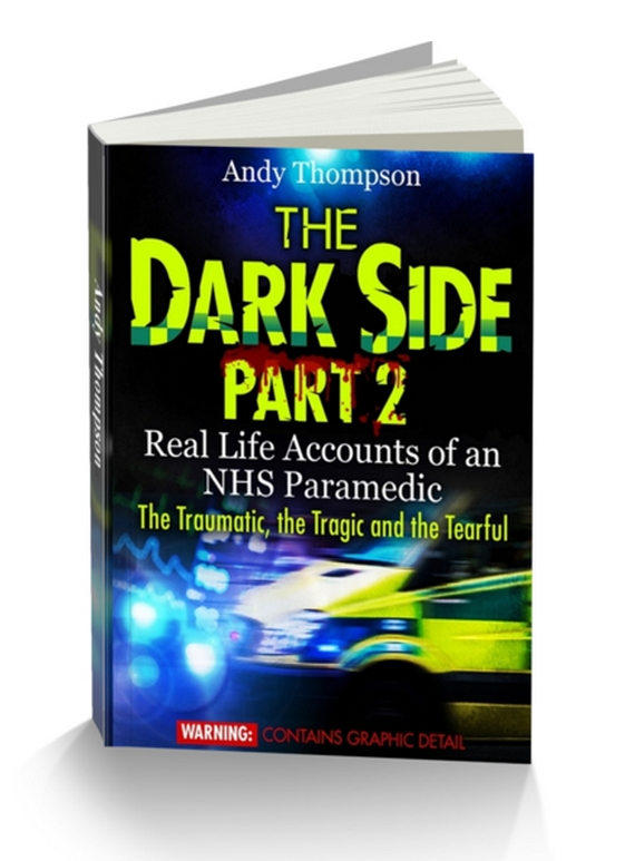 The Dark Side real life paramedic stories